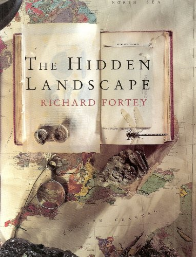 9780224036511: The Hidden Landscape: Journey into the Geological Past