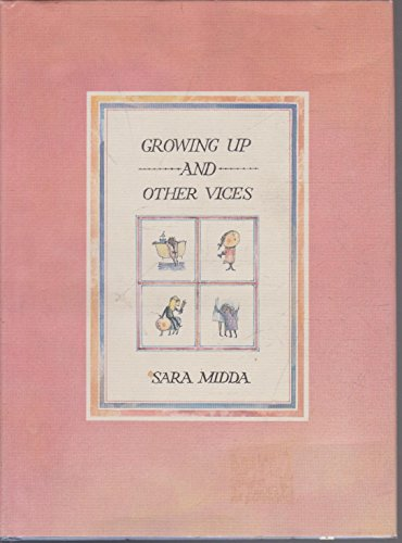 9780224037143: Growing Up and Other Vices