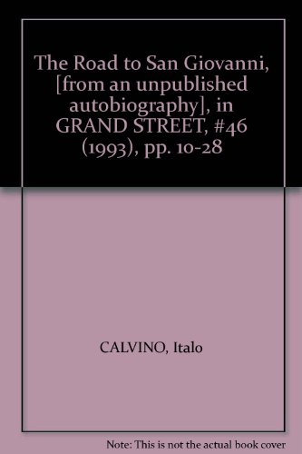 9780224037310: The Road to San Giovanni, [from an unpublished autobiography], in GRAND STREET, #46 (1993), pp. 10-28