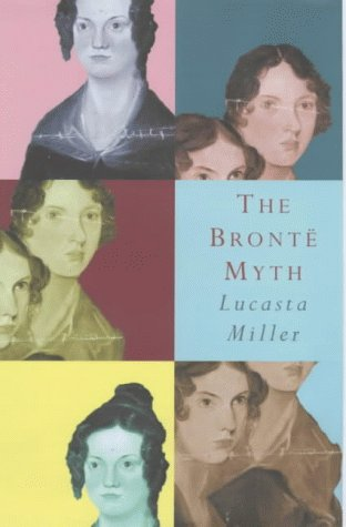 9780224037457: The Bronte Myth