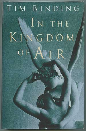 In the Kingdom of Air: Binding, Tim
