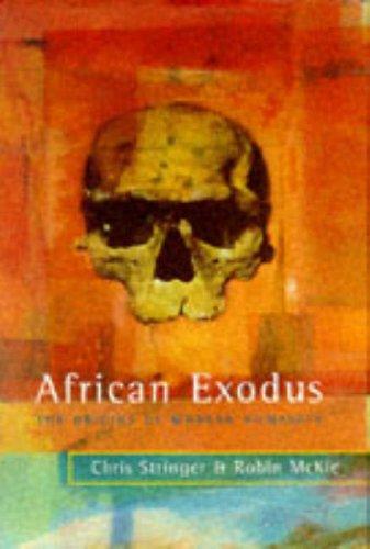 9780224037716: African Exodus: The Origins of Modern Humanity