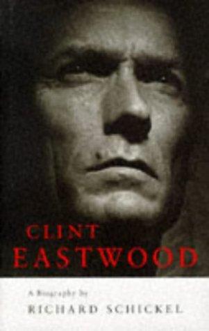 9780224038119: Clint Eastwood: A Biography