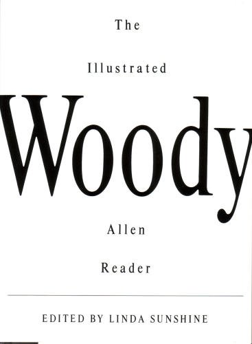 9780224038256: The Illustrated Woody Allen Reader