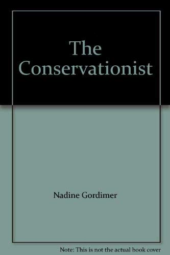9780224038317: The Conservationist