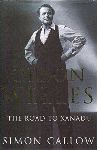 Orson Welles - The Road to Xanadu.