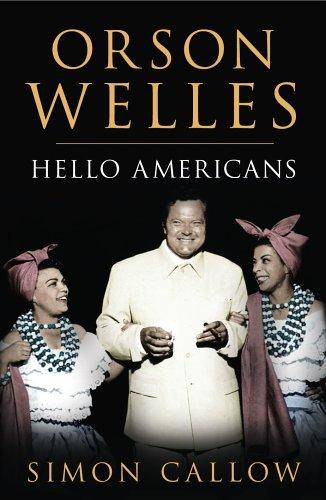 9780224038539: Orson Welles: Hello Americans