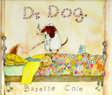 Dr. Dog: Babette Cole