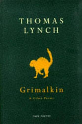 Grimalkin And Other Poems: Lynch, Thomas