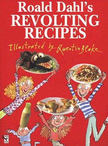Roald Dahl's Revolting Recipes: Roald Dahl