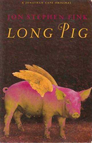 9780224040815: Long Pig