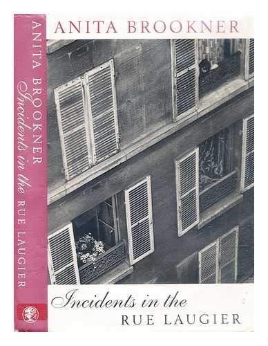 Incidents in the Rue Laugier: Brookner, Anita