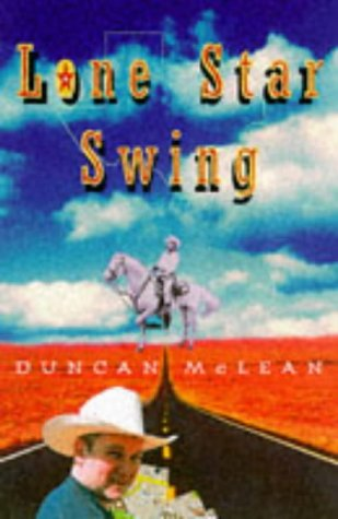 9780224041805: Lone Star Swing