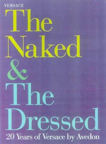 The Naked and the Dressed (Gebundene Ausgabe)von: Richard Avedon (Autor),