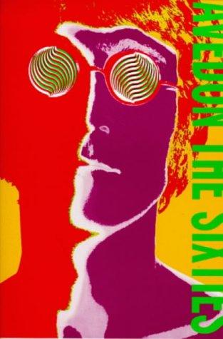 9780224042031: The Sixties