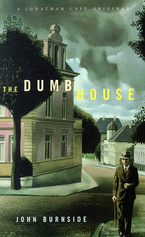 9780224042079: The Dumb House
