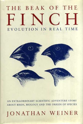 9780224042307: The Beak of the Finch: A Story of Evolution in Our Time.