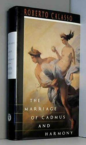 9780224042604: The Marriage of Cadmus and Harmony