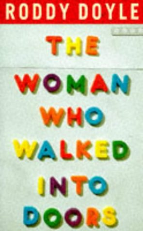 9780224042727: THE WOMAN WHO WALKED INTO DOORS.
