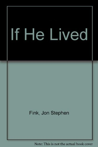 9780224042994: If He Lived