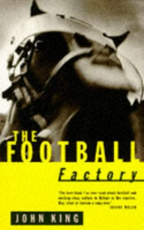 9780224043021: The Football Factory