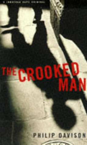 9780224043045: The Crooked Man