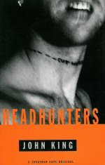9780224043090: Headhunters
