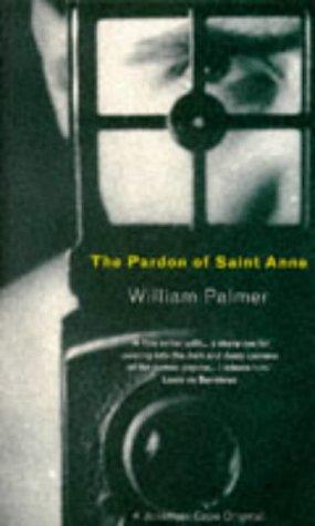 9780224043113: The Pardon of St. Anne