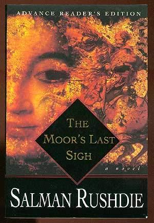 The Moor's Last Sigh: Rushdie, Salman