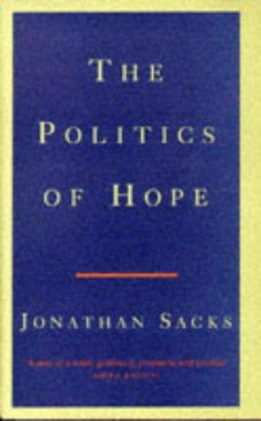 9780224043298: Politics of Hope