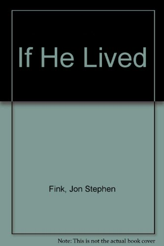 9780224043625: If He Lived
