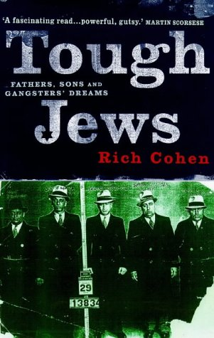 9780224043786: Tough Jews: Father, Sons and Gangster Dreams