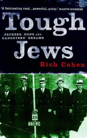Tough Jews: Rich Cohen