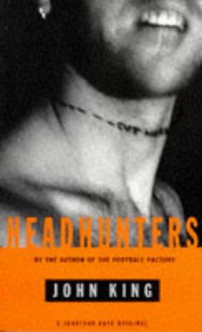 9780224043953: Headhunters