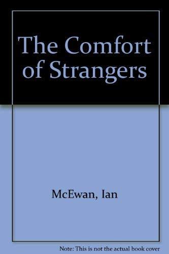9780224044073: The Comfort of Strangers