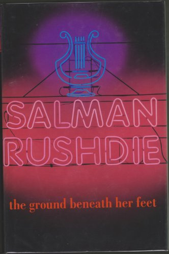 The Ground Beneath Her Feet: Rushdie, Salman