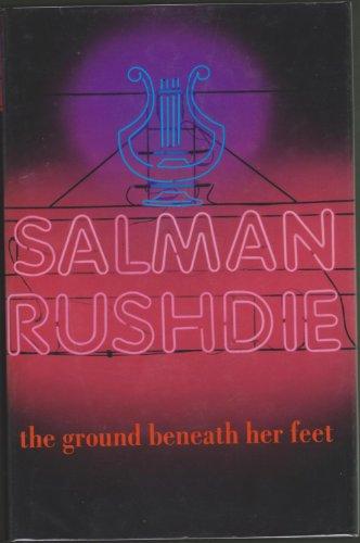 The Ground Beneath Her Feet.: RUSHDIE, Salman.