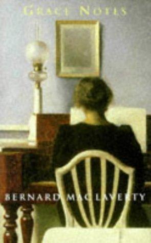 Grace Notes : A Novel: MacLaverty, Bernard