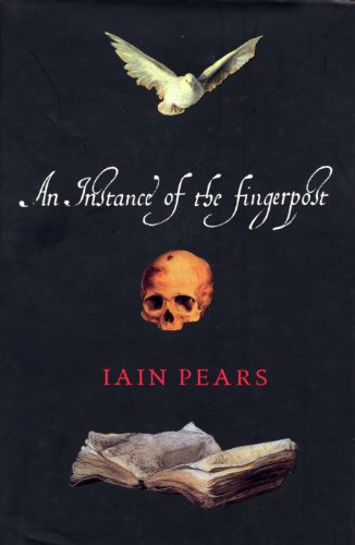 An Instance of the Fingerpost: Pears, Iain