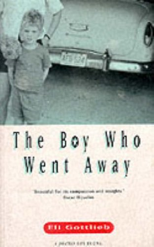 9780224044776: The Boy Who Went Away