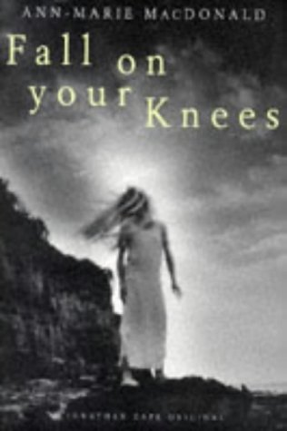 Fall on Your Knees. { SIGNED.}{ FIRST: MacDonald, Ann-Marie