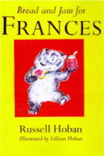Bread And Jam For Frances: Hoban
