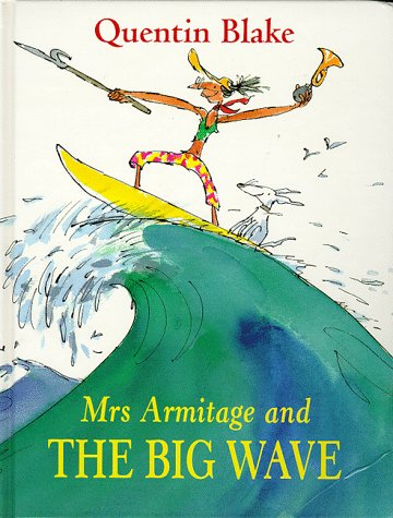 9780224046299: Mrs.Armitage and the Big Wave (A Tom Maschler book)