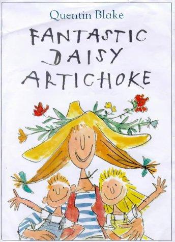 9780224046558: Fantastic Daisy Artichoke