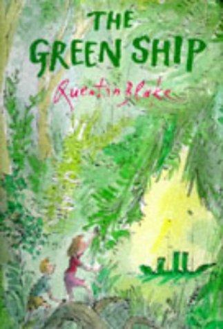 9780224046725: The Green Ship (A Tom Maschler Book)