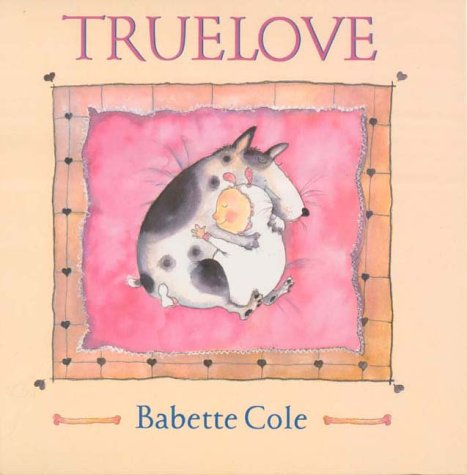 Love (A Tom Maschler Book) (9780224047173) by Cole, Babette