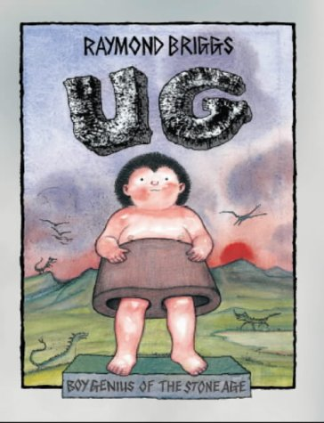 UG Boy Genius of the Stone Age: Briggs, Raymond