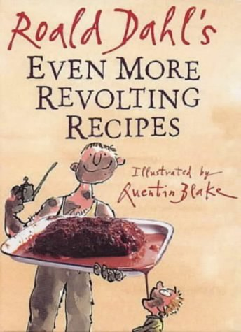 9780224047494: Even more revolting recipes