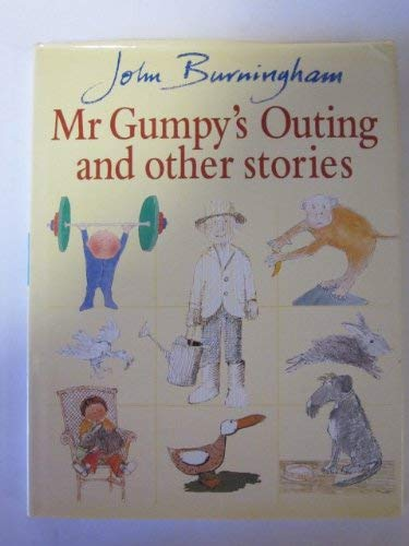 Mr Gumpy's Outing and Other Stories (The: Burningham, John