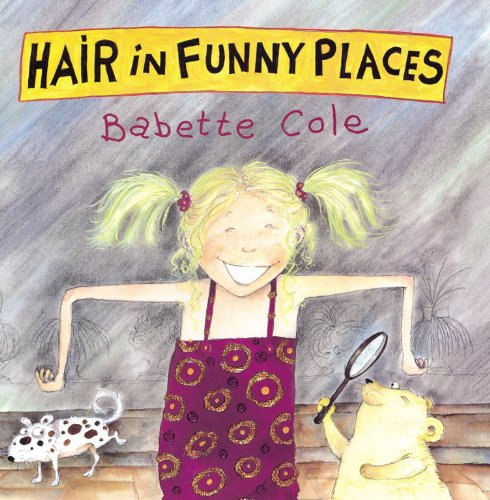 9780224047630: HAIR IN FUNNY PLACES